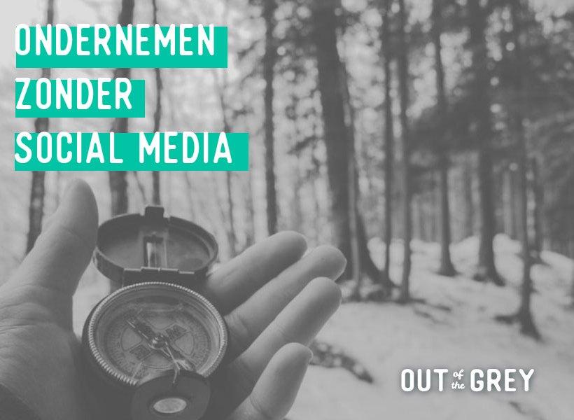 Ondernemen zonder social media