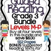 Guided Reading Level P and Grade Three Bundle are Finished!