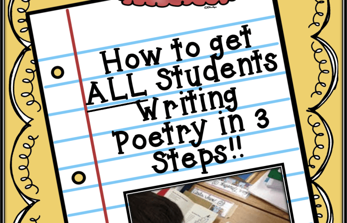 How to Get ALL Students Writing Poetry in 3 Steps