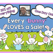 One Day Easter Sale…20% off Everything!