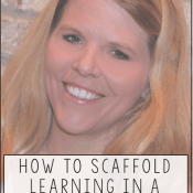 Day Nine:  How to Scaffold Learning in a Mini Lesson