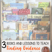 3 Books and Lessons for Teaching Finding Evidence