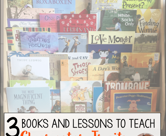 3 Books and Lessons to Teach Character Traits
