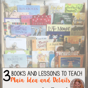 3 Books and Lessons to Teach Main Idea and Details