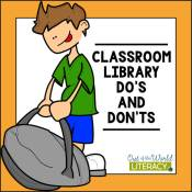 Classroom Library Do's and Don'ts