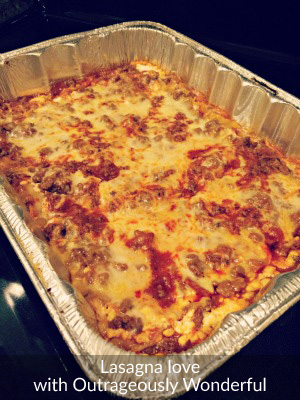 Lasagna love with Outrageously Wonderful