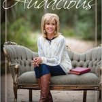 Audacious by Beth Moore I love Beth Moore. I have attended her Tuesday night Bible studies for years (and may have cried a little when she stopped doing them) and have read most of her books over the years. I gave this book as a gift this Christmas and was delighted to receive it as well. This one won't sit on the shelf for long.