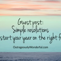 Guest post:  Simple resolutions to start your year on the right foot