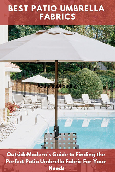 best patio umbrella fabric for a long