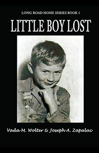 Little Boy Lost by Vada M. Wolter and Joseph A. Zapalac