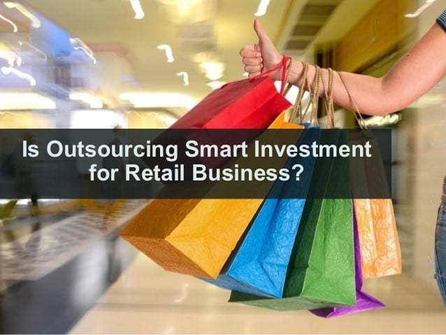 Know the Significance of Accounting Outsourcing for Brand Building Activities for your Retail Business…