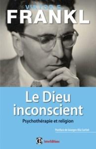 Le Dieu inconscient.  Psychothérapie et religionViktor Frankl, InterEditions.
