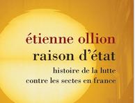 La lutte antisecte en France vue comme une lutte de l'État pour conserver son « pouvoir symbolique »