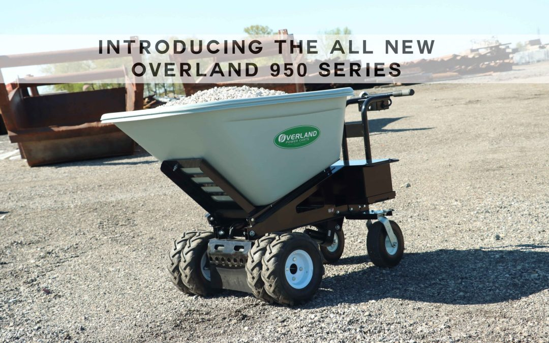 Overland Power Carts Releases ALL NEW 950 Series Cart Line!
