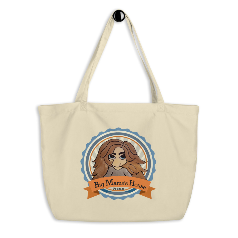 Large organic tote bag – Big Mama's House Podcast Logo