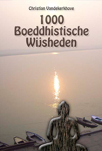 1000 Boeddhistische Wijsheden, Christian Vandekerkhove