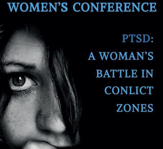 A Woman Battle in Conflict Zones Conference 8 March 2018