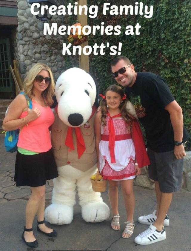 Creating Family Memories at Knott's