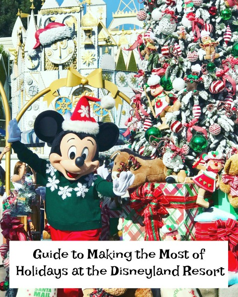 guide-to-making-the-most-of-holidays-at-the-disneyland-resort