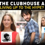 Clubhouse app, Is the Clubhouse App Living up to the Hype?, Over The Top SEO