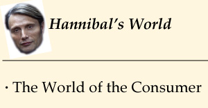Hannibal's World: The World of the Consumer