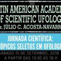 Jornada Científica: Tópicos Seletos em Ufologia. 2