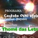 Programa Contato OVNI Ufologia – São Thomé das Letras 9 7