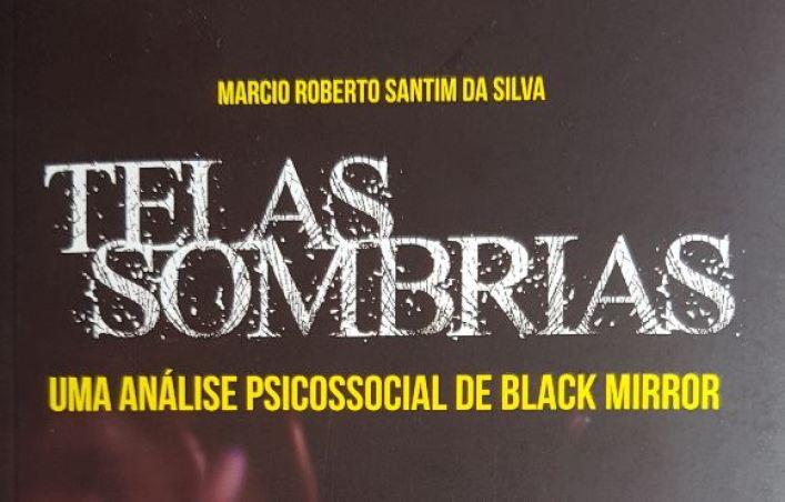 Telas Sombrias - Uma análise psicossocial de Black Mirror