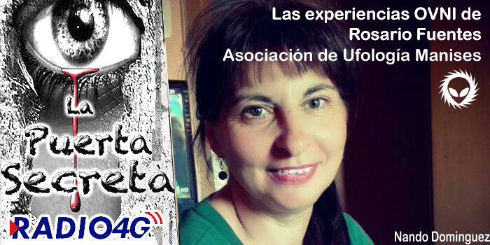 Las experiencias OVNI de Rosario Fuentes Asociación Ufologia Manises