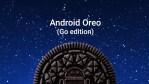 Android Oreo (Go edition), para móviles modestos