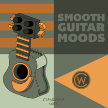 Clearwave Smooth Guitar Moods
