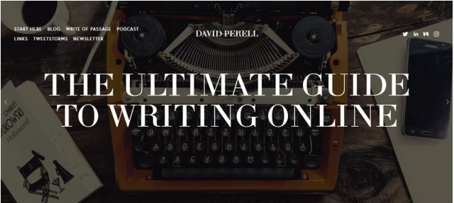 David Perell's The Ultimate Guide To Writing Online
