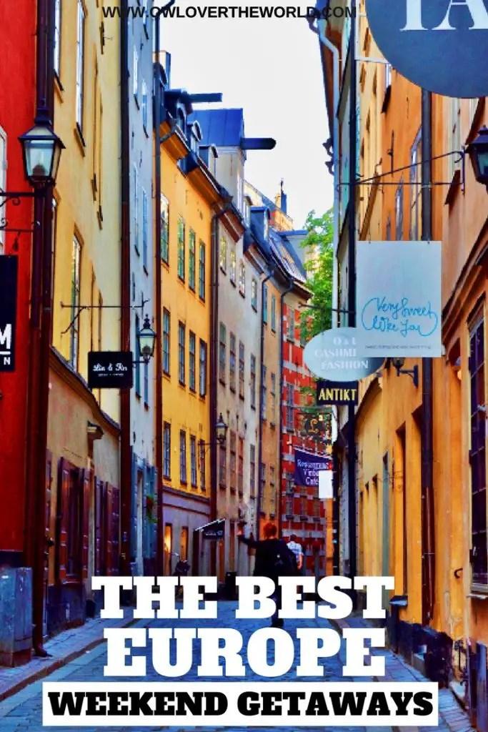 the best europe weekend getaways