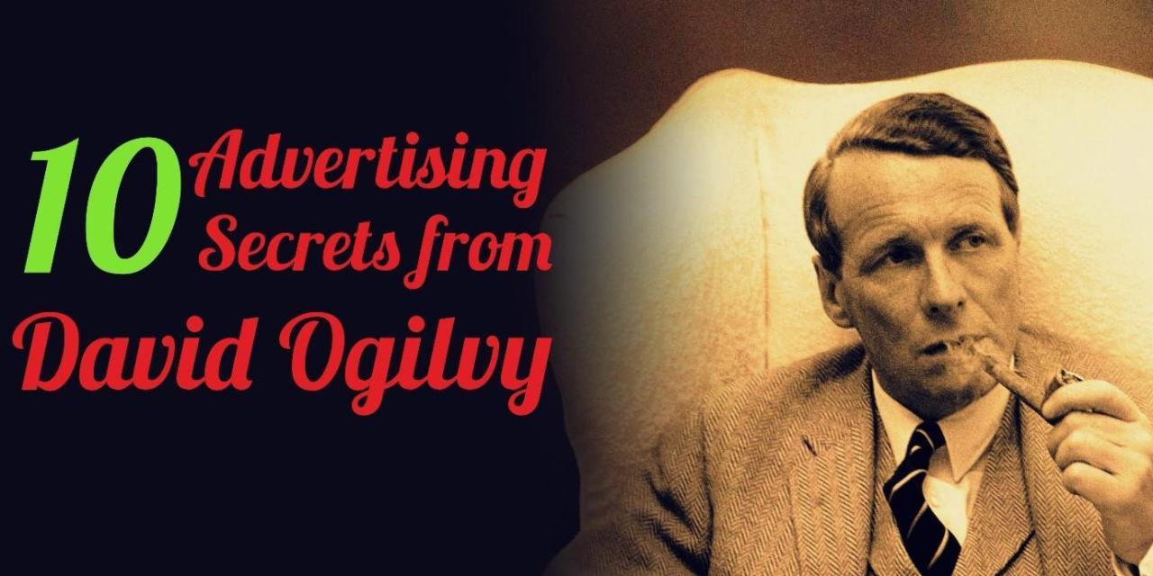 10 Advertising Secrets from David Ogilvy