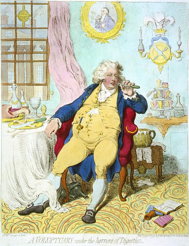Gillray's cartoon of the Prince Regent, later George IV. We don't really use the word voluptuary any more.