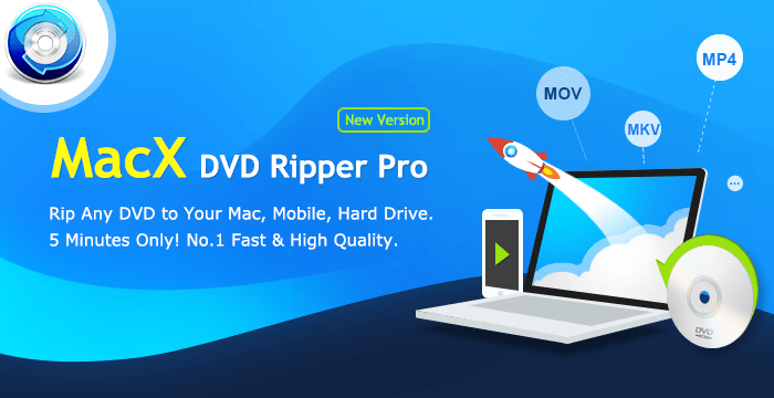 MacX DVD Ripper Pro: Convert DVDs to MP4 Files on Your Mac Easily