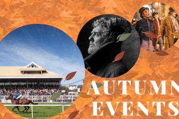 AUTUMN EVENTS horse racing glen hansard bram stoker