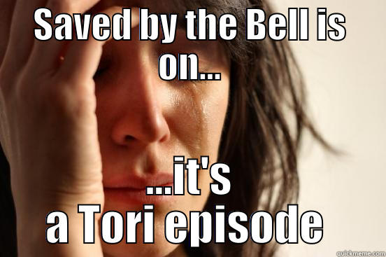 Saved By The Bell - Tori Episode