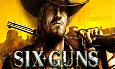 six guns hile apk indir android oyun club
