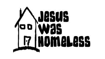 jesus was homeless_1459369048215.jpg