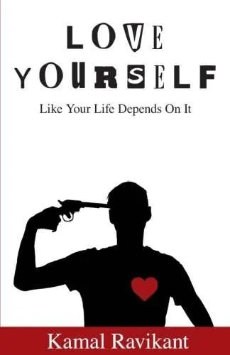 love-yourself-like-your-life-depends-on-it-kamal-ravikant-pickup-artist-book-recommendation
