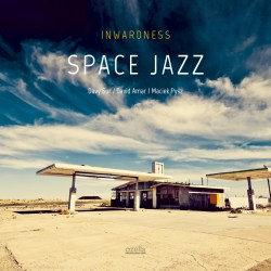 Space Jazz - Inwardness