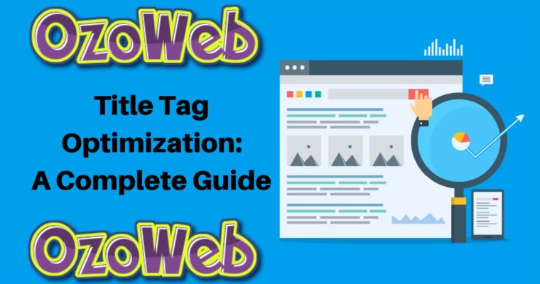 Optimizing Your Title Tag For Click-Through Rate