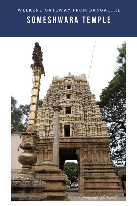 A day trip from Bangalore to Someshwara Temple,Kolar