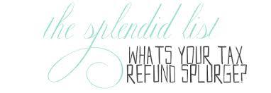 tax refund splurge
