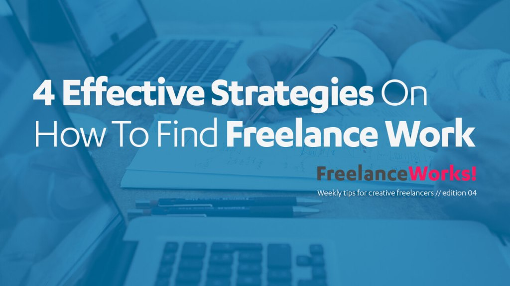 4-effective-strategies-on-how-to-find-freelance-work