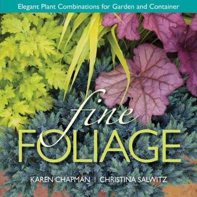 Pacific Horticulture Society   Fine Foliage  Elegant Combinations     fine foliage web