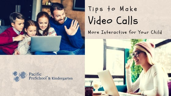 Tips to make video calls more interactive for your child