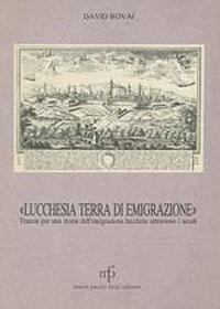 lucchesia_terra_emigrazion