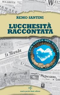 terzo libro lucchesità Remo Santini